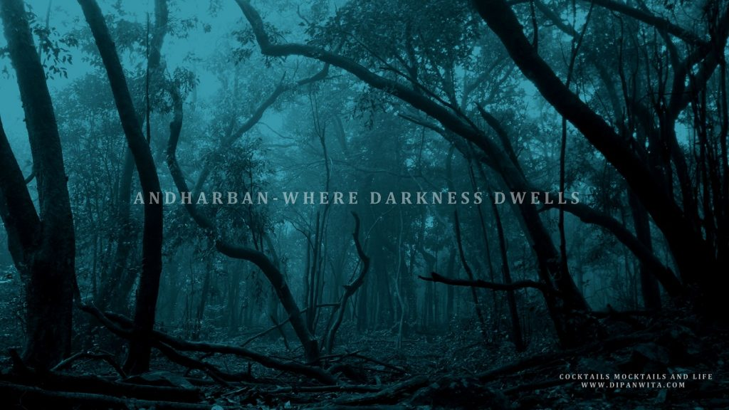 Trailing Through The Dark Forest- Andharban